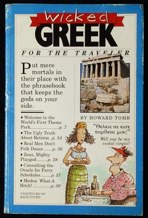 Wicked Greek by Howard Tomb; Illustrations by Jared Lee. Howard Tomb.