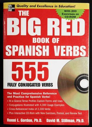 The Big Red Book of Spanish Verbs 555 Fully Conjugated Verbs with cd. Ronni L. Gordon, David M....