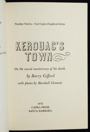 Kerouac's Town: On the Second Anniversary of His Death by Barry Gifford with photos by Marshall Clements