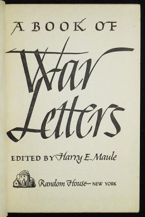 A Book of War Letters. Harry E. Maule