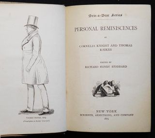 Personal Reminiscences by Cornelia Knight and Thomas Raikes; Edited by Richard Henry Stoddard