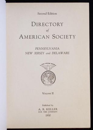 Directory of American Society: Pennsylvania, New Jersey and Delaware vol. II