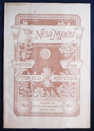 The New Moon: A People's Magazine June 1893 vol. 12 no. 8