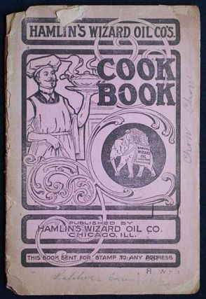 Hamlin's Wizard Oil Co.'s Cook Book