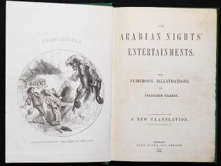 The Arabian Nights' Entertainments; with Numerous Illustrations, by Frederick Gilbert; A New Translation