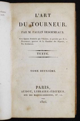 L'Art du Tourneur par M. Paulin Desormeaux [v. 2 -- text only]. Paulin Desormeaux.