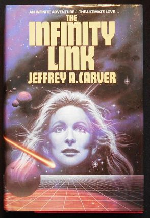 The Infinity Link. Jeffrey A. Carver.
