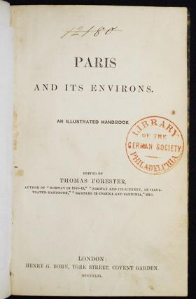 Paris and Its Environs: An Illustrated Handbook edited by Thomas Forester