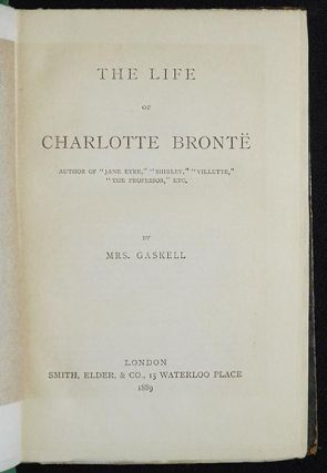 The Life of Charlotte Bronte by Mrs. Gaskell