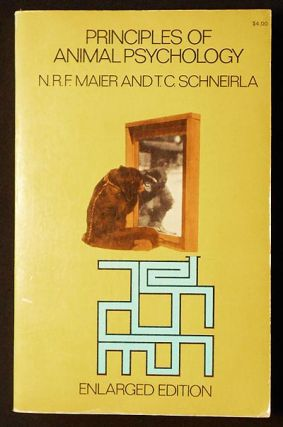 Principles of Animal Psychology. N. R. F. Maier, T. C. Schneirla