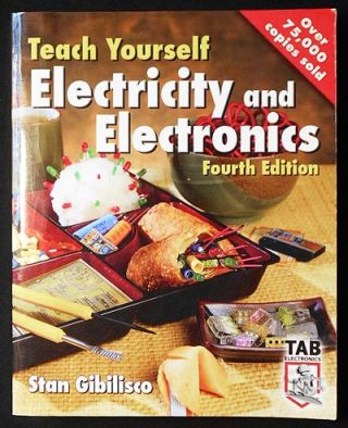 Teach Yourself Electricity and Electronics. Stan Gibilisco.