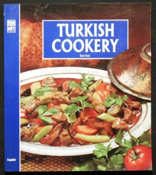 Turkish Cookery. Inci Kut.