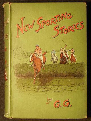New Sporting Stories by G. G. Henry George Harper