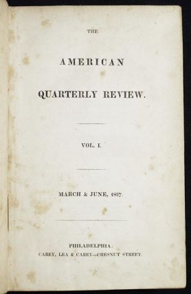 The American Quarterly Review -- Vol. I -- March & June, 1827