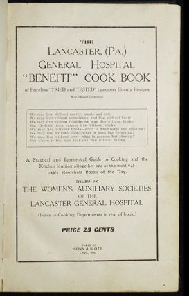 "The Lancaster, (Pa.) General Hospital ""Benefit"" Cook Book of Priceless ""Tried and Tested""..."