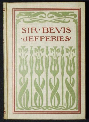 "Sir Bevis: A Tale of the Fields; An Adaptation of ""Wood Magic"" by Richard Jefferies; Edited by..."