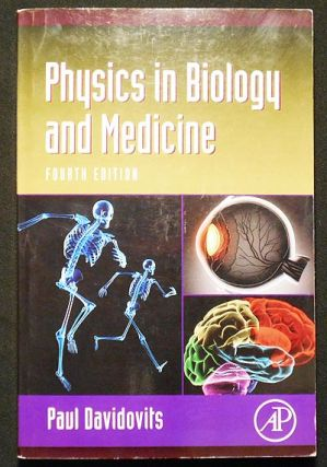 Physics in Biology and Medicine. Paul Davidovits