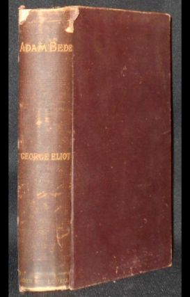 Adam Bede by George Eliot. George Eliot