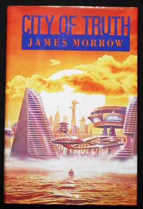 City of Truth; James Morrow; Illustrated by Steve Crisp. James Morrow