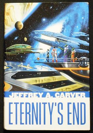 Eternity's End [The Star Rigger series: Volume Six]. Jeffrey A. Carver.