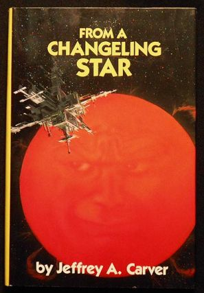 From a Changeling Star [Starstream series]. Jeffrey A. Carver.
