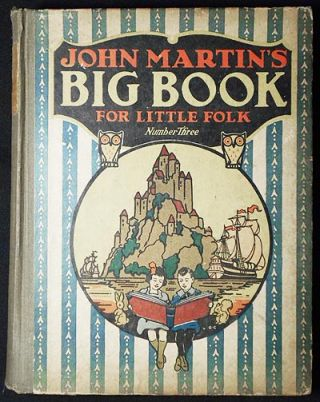 John Martin's Big Book for Little Folk 3