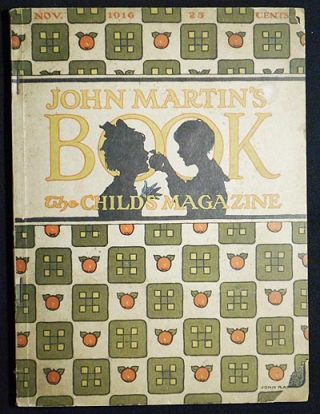 John Martin's Book: The Child's Magazine Nov. 1916, vol. 14, no. 5