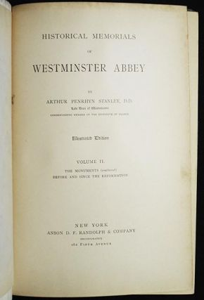 Historical Memorials of Westminster Abbey [vol. 2]. Arthur Penrhyn Stanley