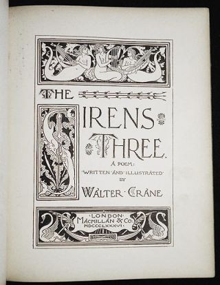 The Sirens Three: A Poem written and illustrated by Walter Crane