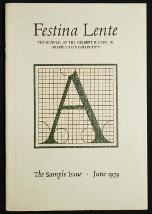 Festina Lente: The Journal of the Melbert B. Cary, Jr. Graphic Arts Collection -- The Sample...