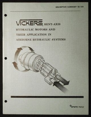 Vickers Bent-Axis Hydraulic Motors and Their Application in Airborne Hydraulic Systems:...