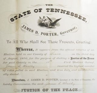Justice of the Peace Commission from Governor James D. Porter of Tennessee to James T. Shelley of Roane County