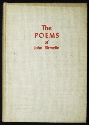 The Later Poems of John Birmelin [in The Pennsylvania German Folklore Society Vol. 16 1951]. John...