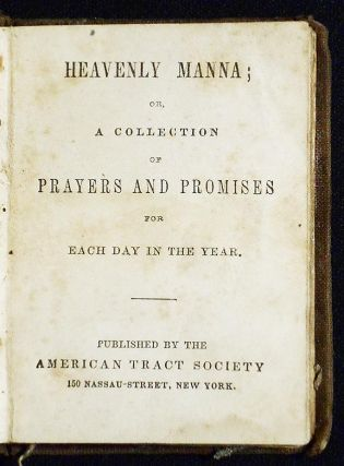 Heavenly Manna; or, A Collection of Prayers and Promises for Each Day in the Year
