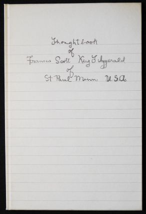 Thoughtbook of Francis Scott Key Fitzgerald; with an Introduction by John R. Kuehl. F. Scott...