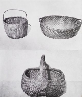 Pennsylvania German Splint and Straw Baskets by Guy F. Reinert; Photographs by the Author [Home Craft Course Series, vol. 22]