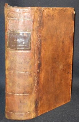A Popular Cyclopedia of History, Ancient and Modern, Forming a Copious Historical Dictionary of...