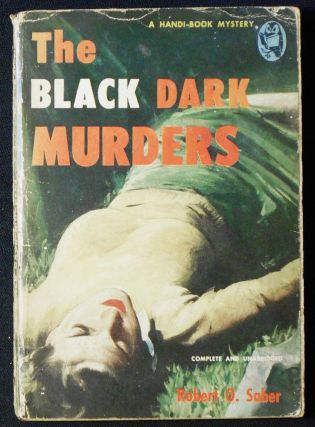 The Black Dark Murders. Robert O. Saber