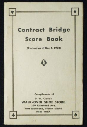 Contract Bridge Score Book Compliments of D. W. Clark's Walk-Over Shoe Store, Staten Island