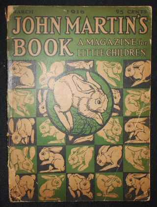 John Martin's Book: A Magazine for Little Children March 1916, vol. 12, no. 3. Minnie Jones Hall