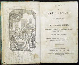 Story of Jack Halyard, the Sailor Boy; or, The Virtuous Family; Designed for American Children, in Families and Schools by William S. Cardell; Thirtieth Edition, with Appropriate Questions, by M. T. Leavenworth