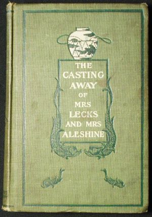 The Casting Away of Mrs. Lecks and Mrs. Aleshine by Frank R. Stockton; With Illustrations by...