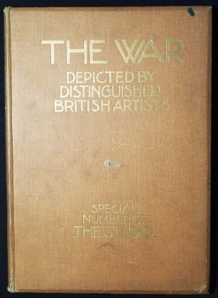 The War Depicted by Distinguished British Artists; edited by Charles Holme. Charles Holme