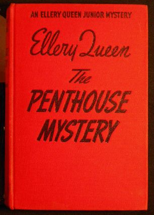 The Penthouse Mystery by Ellery Queen: Based on the Columbia motion picture Ellery Queen's The Penthouse Mystery
