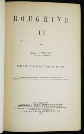Roughing It by Mark Twain (Samuel L. Clemens) Fully Illustrated by Eminent Artists (Issued by Subscription Only, and Not For Sale in Book Stores)