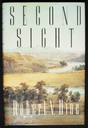 Second Sight. Robert V. Hine