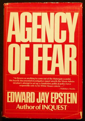 Agency of Fear: Opiates and Political Power in America. Edward Jay Epstein
