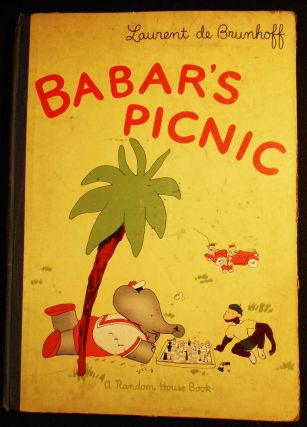 Babar's Picnic; Laurent de Brunhoff; Translated from the French by Merle Haas. Laurent de Brunhoff