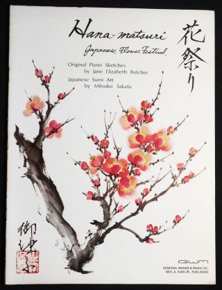 Hana-Matsuri: Japanese flower Festival; Original Piano sketches by Jane Elizabeth Butcher;...