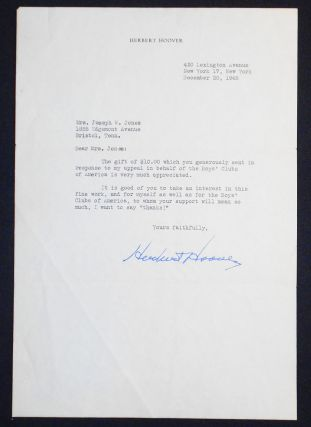 1 typed letter, signed by President Herbert Hoover, on his personal stationery. Herbert Hoover